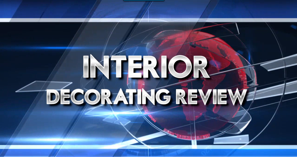 Interior Decorating Review